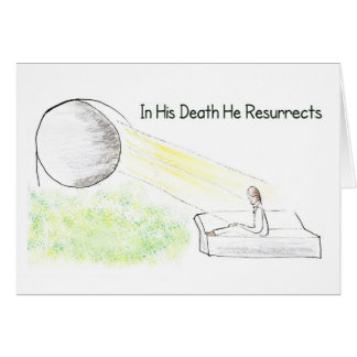 Easter Illustration In Death Christ Resurrects Greeting Card