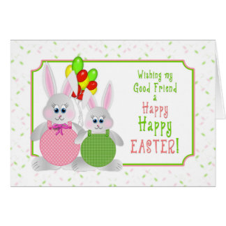 Easter -  My good friend - Bunnies & Balloons Card