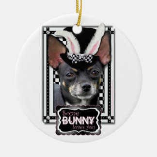 Easter - Some Bunny Loves You - Chihuahua Christmas Ornaments