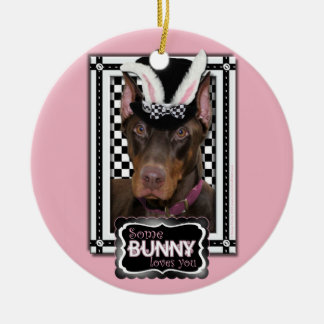 Easter - Some Bunny Loves You - Doberman Christmas Tree Ornament