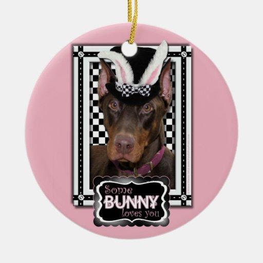 Easter - Some Bunny Loves You - Doberman Christmas Tree Ornament