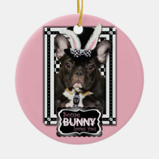 Easter - Some Bunny Loves You - French Bulldog Christmas Ornaments