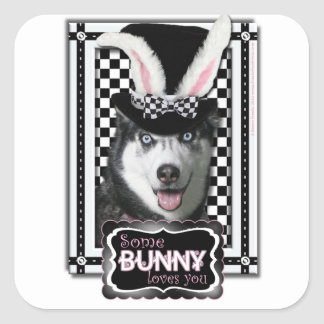 Easter - Some Bunny Loves You - Husky Square Sticker