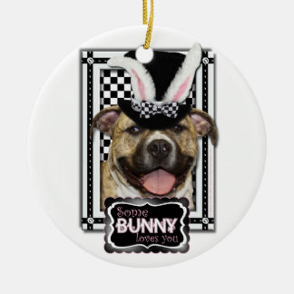 Easter - Some Bunny Loves You - Pitbull Ornament