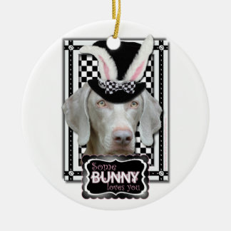 Easter - Some Bunny Loves You - Weimaraner Christmas Ornament