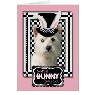 Easter - Some Bunny Loves You - Westie Greeting Card
