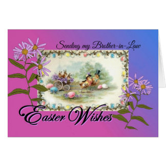 Easter Wishes for Brother-in-Law, Chicks Rabbits Card