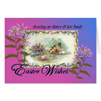 Easter Wishes for Sister and Family, Chicks Asters Card