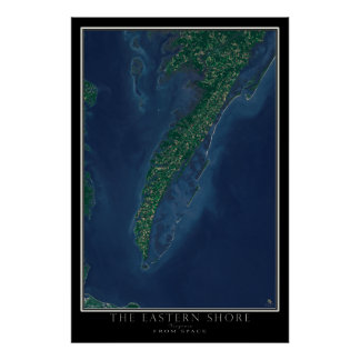 Eastern Shore of Virginia From Space Satellite Poster