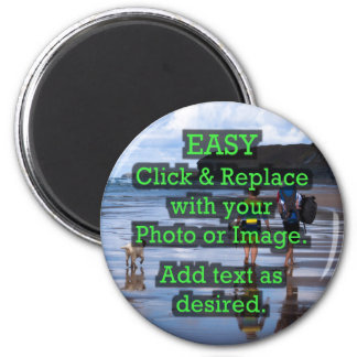 Easy Click & Replace Image to Create Your Own 6 Cm Round Magnet