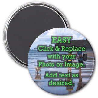 Easy Click & Replace Image to Create Your Own 7.5 Cm Round Magnet