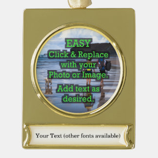 Easy Click & Replace Image to Create Your Own Gold Plated Banner Ornament
