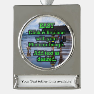 Easy Click & Replace Image to Create Your Own Silver Plated Banner Ornament