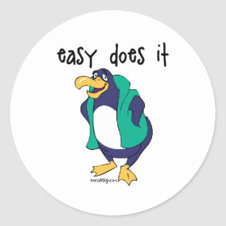 Easy Does It Penguin Classic Round Sticker