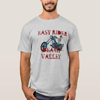 easy rider, Death Valley T-Shirt