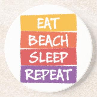Eat Beach Sleep Repeat Coaster