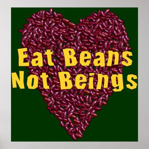 Eat Beans Not Beings Print