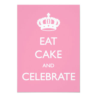 Eat Cake and Celebrate Birthday Invite- Pink 13 Cm X 18 Cm Invitation Card