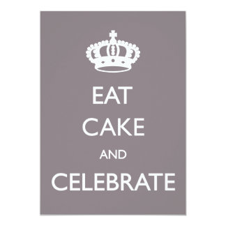 Eat Cake and Celebrate Birthday Invite- silver 13 Cm X 18 Cm Invitation Card