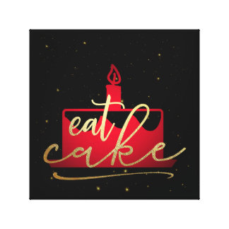 EAT CAKE! CANVAS PRINT