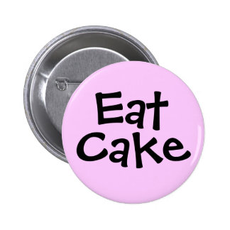 Eat Cake Pinback Buttons