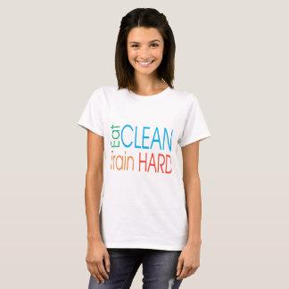 Eat Clean, Train hard T-Shirt