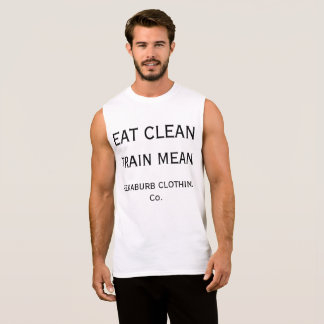 EAT CLEAN TRAIN MEAN SLEEVELESS SHIRT