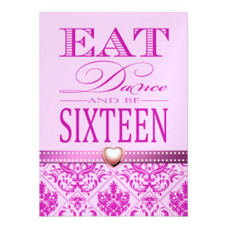 Eat Dance and be Sixteen - Pretty in Pink Sweet 16 Announcements