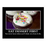 Eat dessert before you choke and die postcard