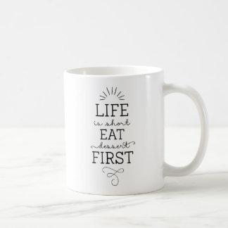 Eat Dessert First | Modern Calligraphy Mug