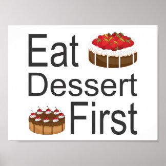 Eat Dessert First Poster