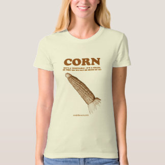 Eat Different: Don't Eat Corn T-Shirt