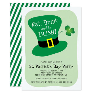 Eat, Drink and Be Irish St. Patrick's Day Party Card