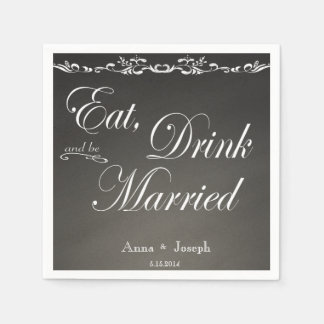 Eat Drink and be married chalkboard napkins Disposable Serviette