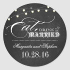 eat drink and be married chalkboard wedding classic round sticker
