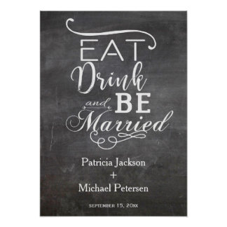 Eat drink and be married chalkboard wedding poster
