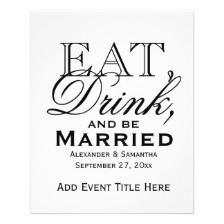 Eat, Drink, and Be Married Custom Wedding 11.5 Cm X 14 Cm Flyer