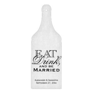 Eat, Drink, and Be Married Custom Wedding Cutting Boards