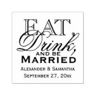 Eat, Drink, and Be Married Custom Wedding Self-inking Stamp