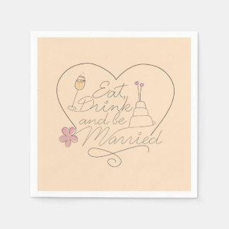Eat, Drink and be Married Disposable Serviette