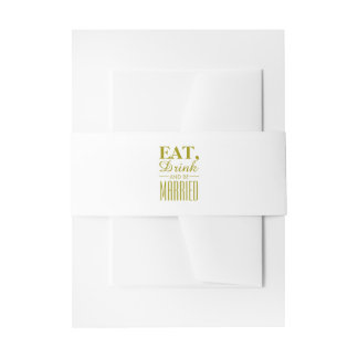 Eat, Drink and be Married Gold Invitation Belly Band