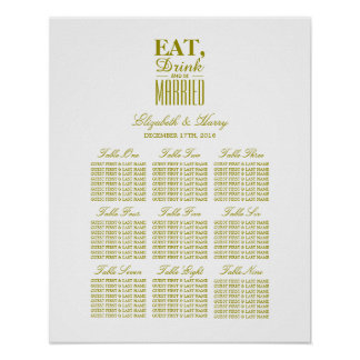 Eat, Drink and be Married Gold Seating Chart Poster