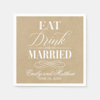 Eat Drink and Be Married Kraft Paper | Wedding Paper Napkin