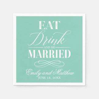 Eat Drink and Be Married Mint | Wedding Disposable Serviette