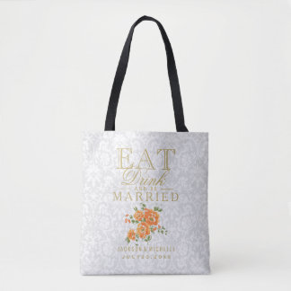 Eat, Drink and be Married -Orange Flowers on White Tote Bag