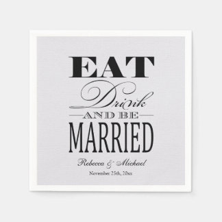 Eat Drink and be Married Paper Napkin