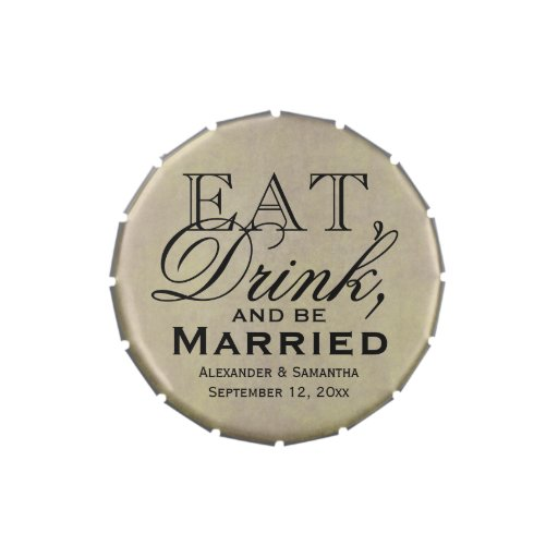Eat, Drink, and Be Married Personalized Wedding Candy Tins