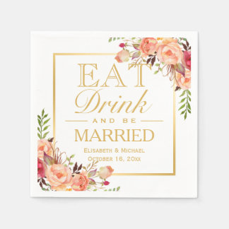 EAT Drink and Be Married Rustic Orange Floral Gold Disposable Serviette