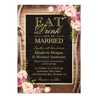 EAT Drink and Be Married Rustic Wood Knot Floral 13 Cm X 18 Cm Invitation Card