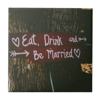 Eat, Drink and Be Married - Save the Date or Weddi Small Square Tile
